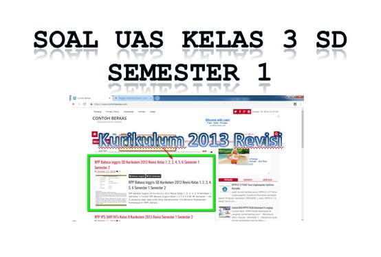 Soal UAS Kelas 3 SD Semester 1 Kurikulum 2013
