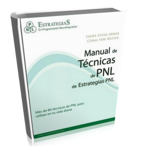 Manual de técnicas de PNL de estrategias PNL – Laura Elena Armas & Coral von Ruster