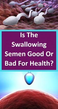 sperm I swallowed