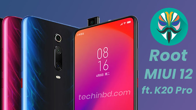 How to Root Redmi K20 Pro after MIUI 12 Update