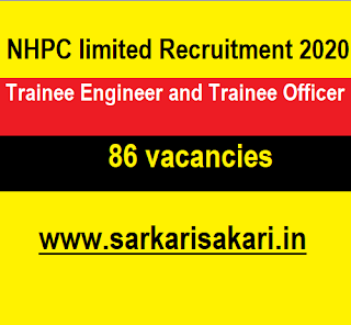 NHPC limited Recruitment 2020 - Trainee Engineer and Trainee Officer (86 posts) Apply Online