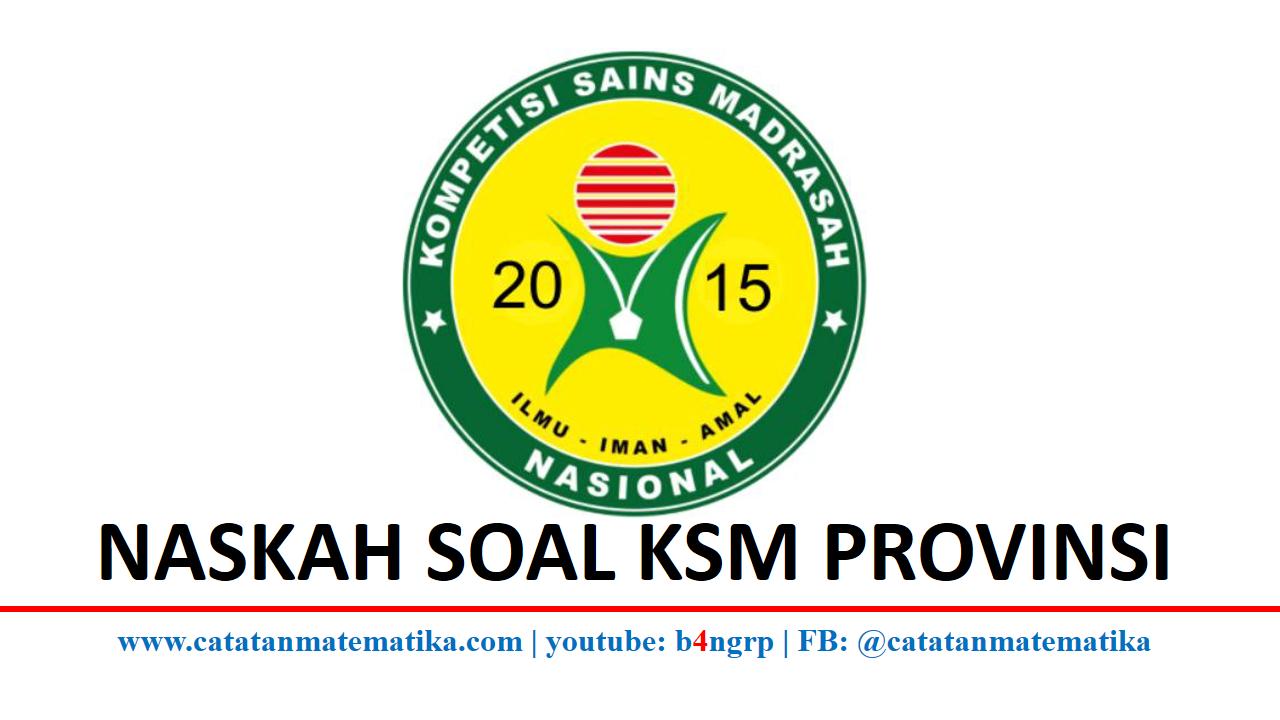 Soal KSM 2015 Tingkat Provinsi