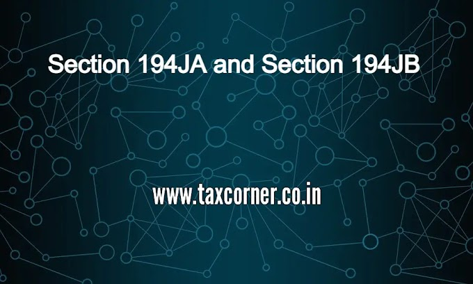 What is Section 194JA and Section 194JB