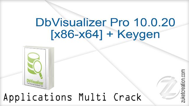DbVisualizer Pro 10.0.20 {x86-x64} + Keygen   |   190 MB