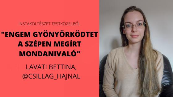 """""""Engem gyönyörködtet a szépen megírt mondanivaló"""" - interjú Lavati Bettinával I Instaköltészet testközelből"""