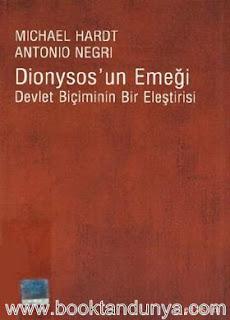 Antonio Negri, Michael Hardt - Dionysos'un Emeği Devlet Biçiminin Bir Eleştirisi