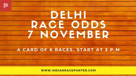 Delhi Race Odds 7 November