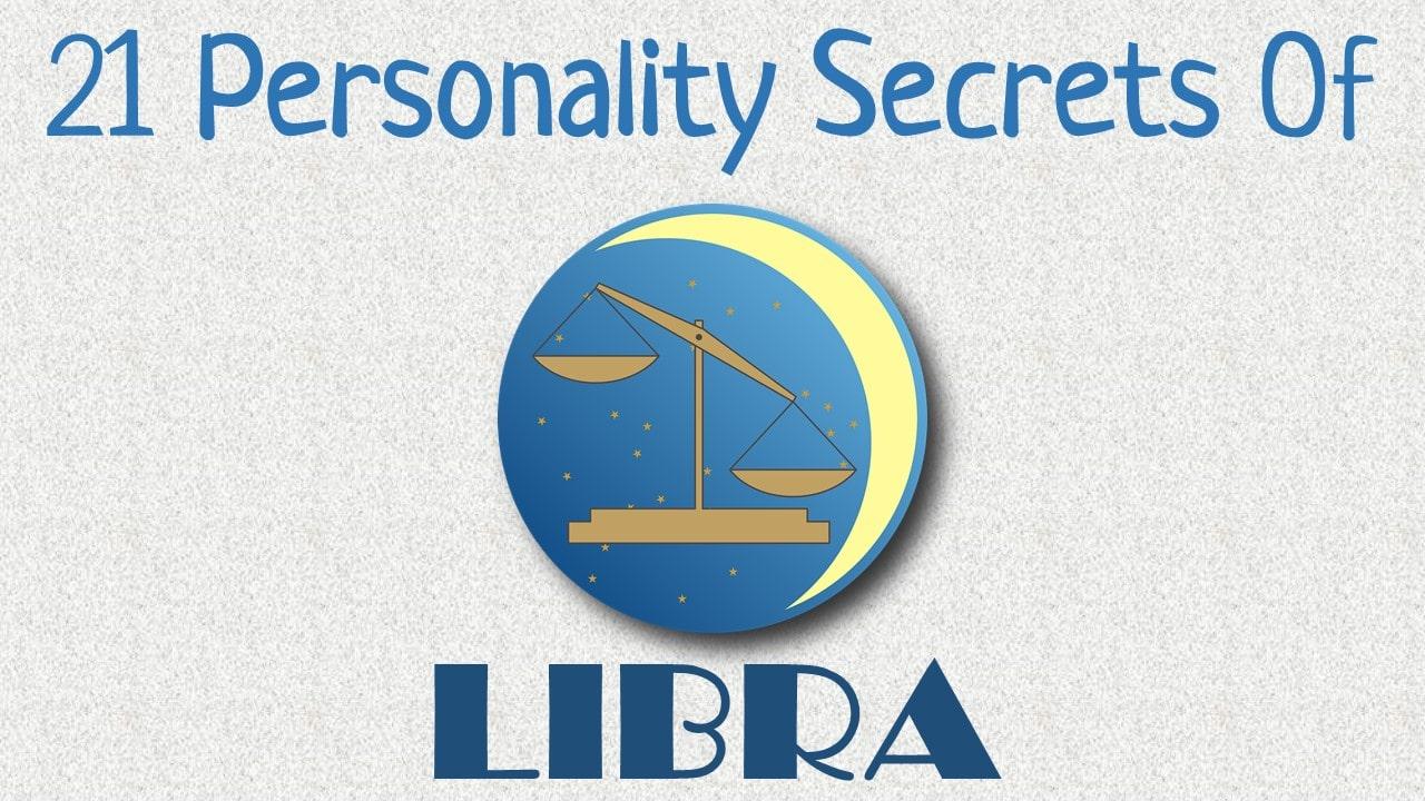 21 Personality Secrets of Libra Zodiac Sign