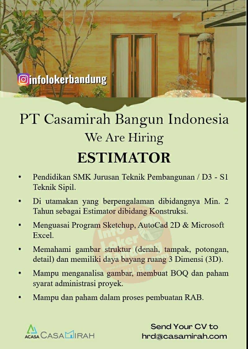 Lowongan Kerja PT. Casamirah Bangun Indonesia Bandung Juni 2021