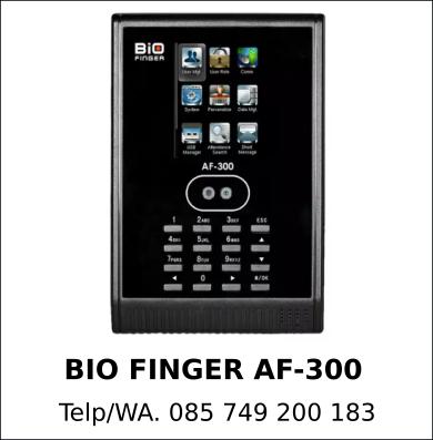 Agen Resmi Mesin Fingerprint Bio Finger AF-300 Murah Berkualitas