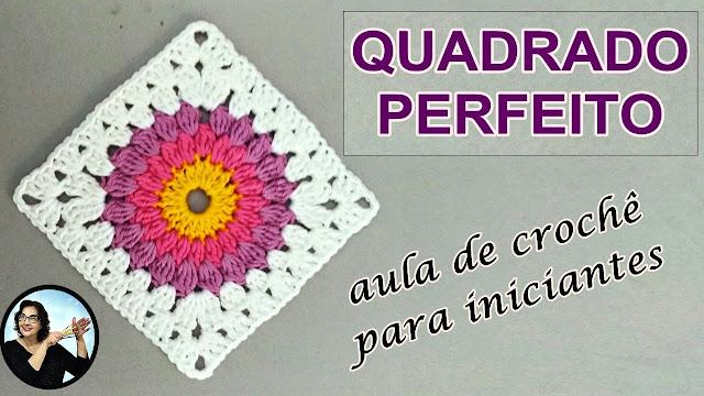 Quadrado Perfeito em Crochê - The Perfect Granny Square passo a passo video-aula com Curso Edinir Croche Club.