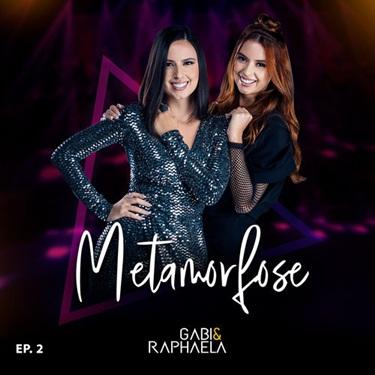 CD CD Metamorfose Ep. 2 – Gabi e Raphaela (2019)