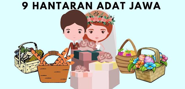 9 Jenis Barang Hantaran Pernikahan Adat Jawa