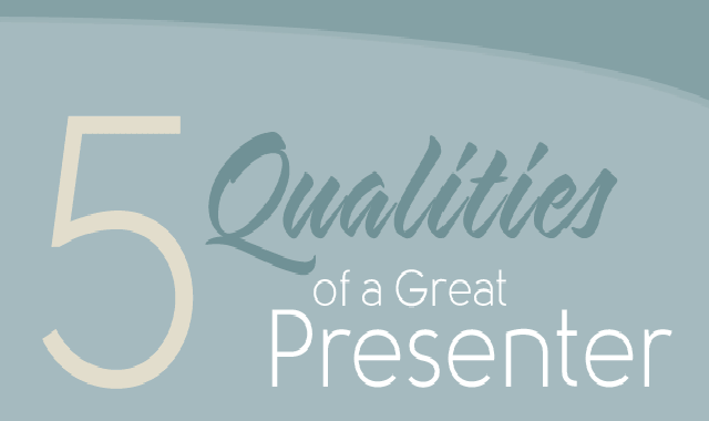 5 Qualities of a Great Presenter #infographic