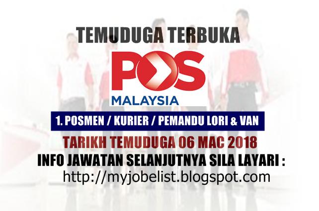 Temuduga Terbuka di Pos Malaysia Berhad Pada 06 Mac 2018