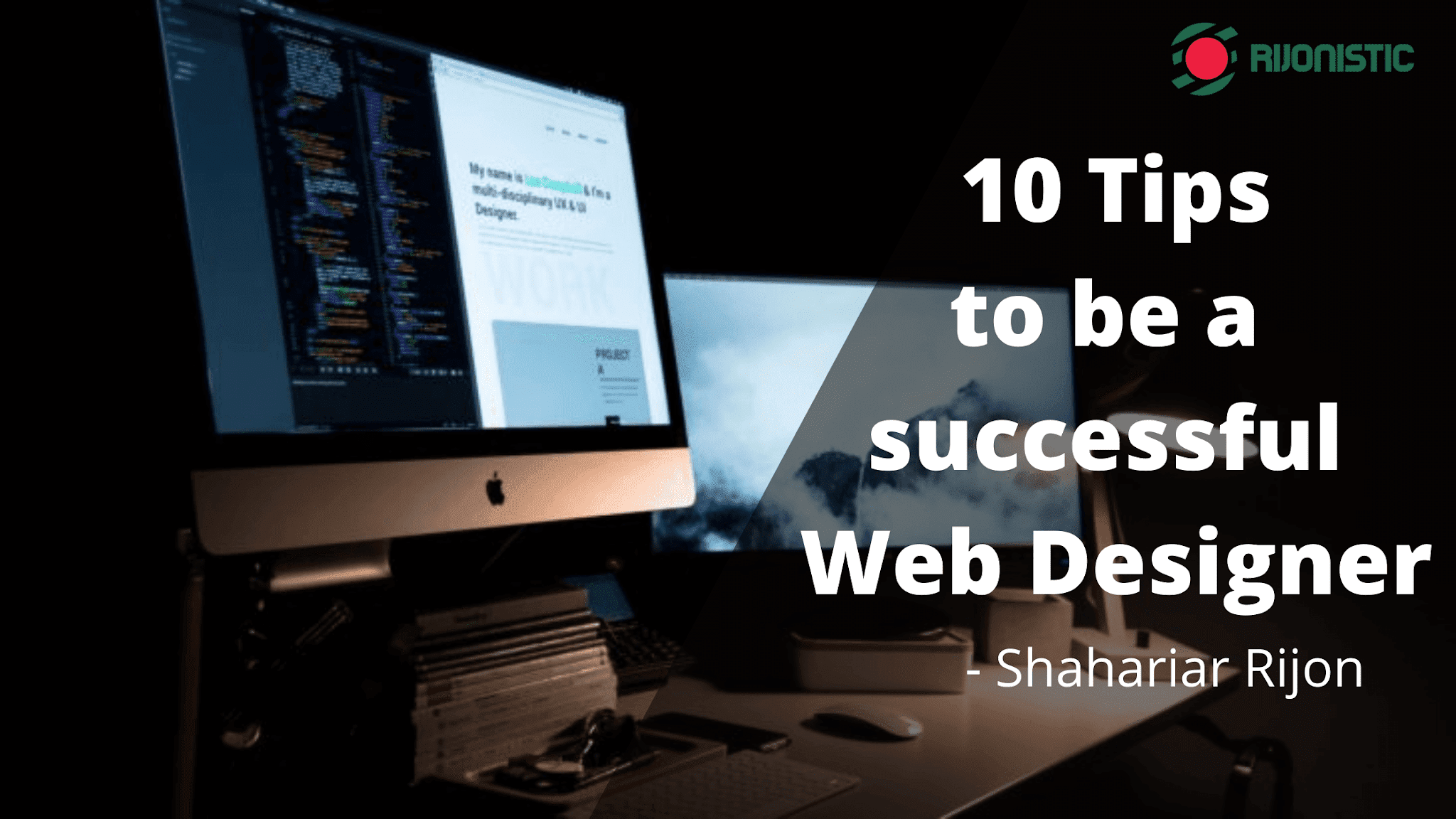 10 web design tips for beginners, Web Design Tips, How to be a succesfull web designer,