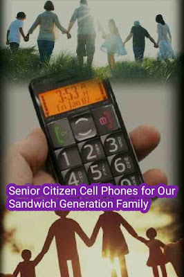 Senior Citizen Cell Phones, Sandwich Generation Family