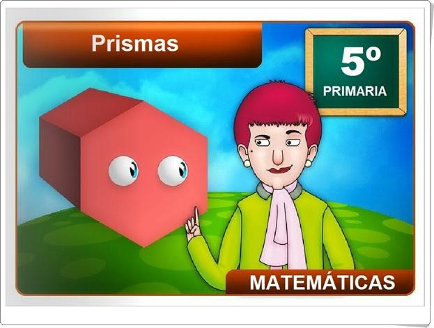 """""""Prismas"""" (Cuerpos geométricos de Educación Primaria)"""