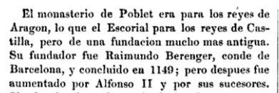 En el monasterio de Poblet están enterrados reyes de Aragón, por eso el féretro de Ramón Berenguer IV no está allí