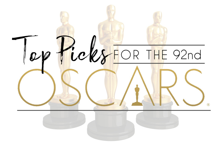 Oh So Geeky Top Nomination Picks For The 92nd Academy Awards
