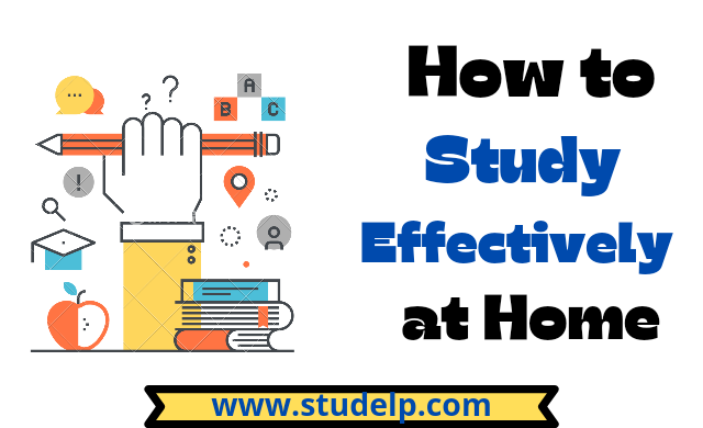 9 best tips to Study effectively at home: