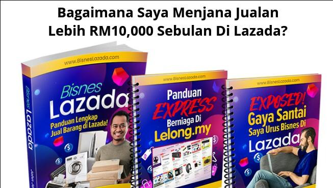 Bagaimana Saya Menjana Jualan Lebih RM10,000 Sebulan Di Lazada?