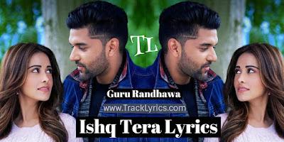 ishq-tera-lyrics