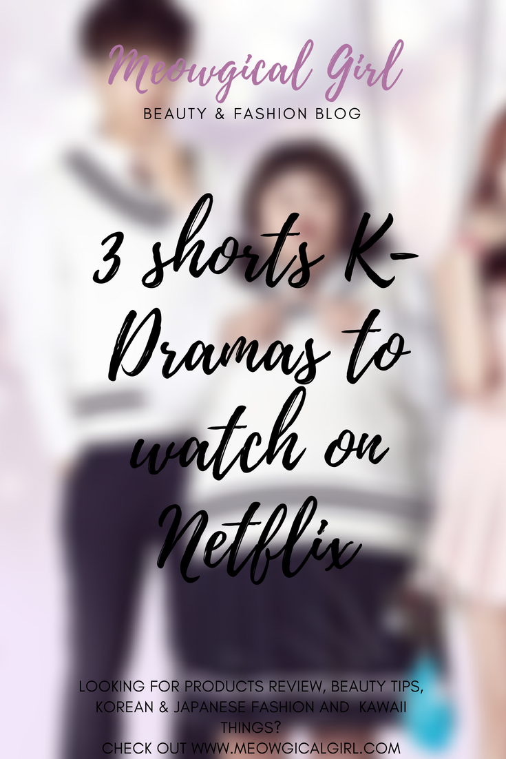 3 shorts k-dramas to watch on Netflix