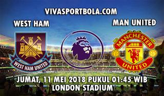 Prediksi Bola West Ham United vs Manchester United 11 Mei 2018