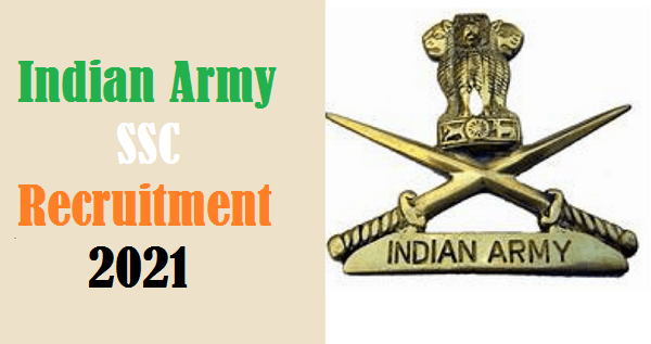 Indian Army SSC Recruitment 2021 Notification