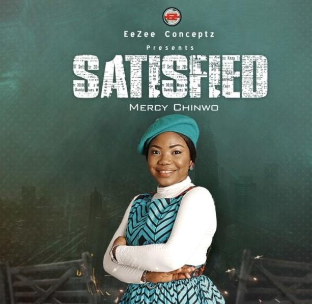 (Full Album) Mercy Chinwo - Satisfied (Album) (Mp3/ Zip Download)