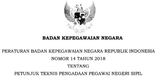 Peraturan BKN Nomor 14 Tahun 2018 Tentang Juknis Pengadaan PNS