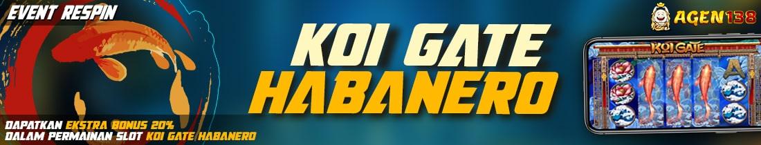 EVENT RESPIN KOI GATE HABANERO AGEN138