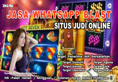 Jasa Whatsapp Broadcast Situs Agen Judi Online - Iklan303.com