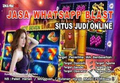 Jasa Whatsapp Blast Situs Judi Bola Online - Iklan303.com