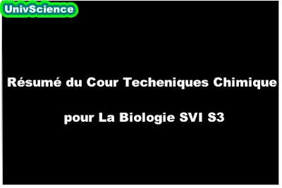 Résumé du Cour Techniques Chimique pour La Biologie SVI S3.