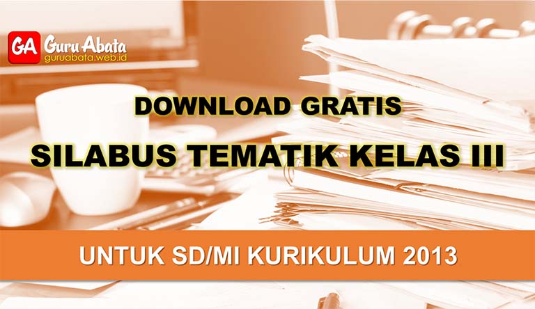 silabus sd Kelas 3 kurikulum 2013 revisi terbaru