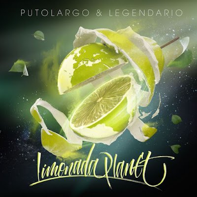 Putolargo & Legendario - Limonada Planet