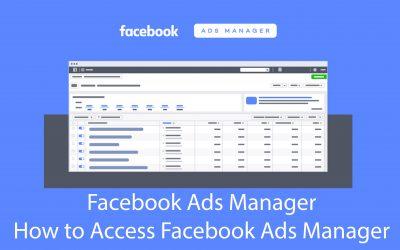Facebook Ads Manager | Facebook advertising manager - How To Access Facebook Ads Manager