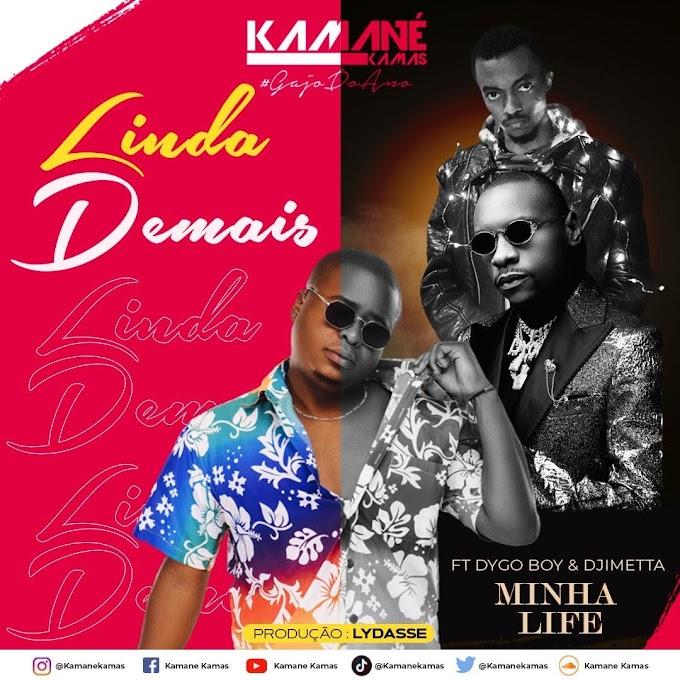 Kamané Kamas - Minha Life (feat. Dygo Boy & Djimetta)
