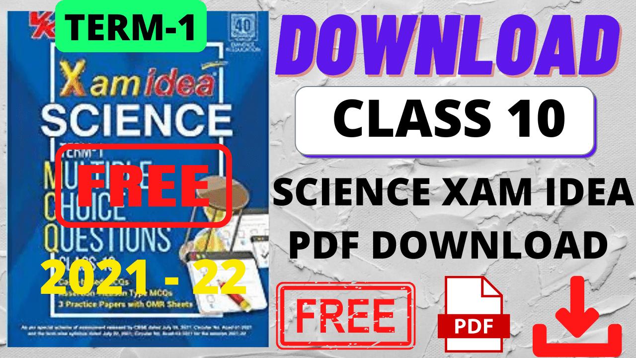 Class 10 Science XamIdea 2021-22 PDF Download