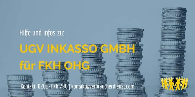 Titel: UGV Inkasso GmbH – Hilfe für Betroffene bei Forderungen für FKH OHG
