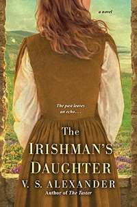 The Irishman's Daughter by V S Alexander