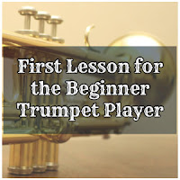 First Lesson for the Beginner Trumpet Player
