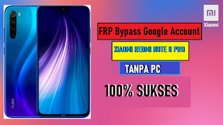 Bypass Xiaomi Redmi Note 8 Pro