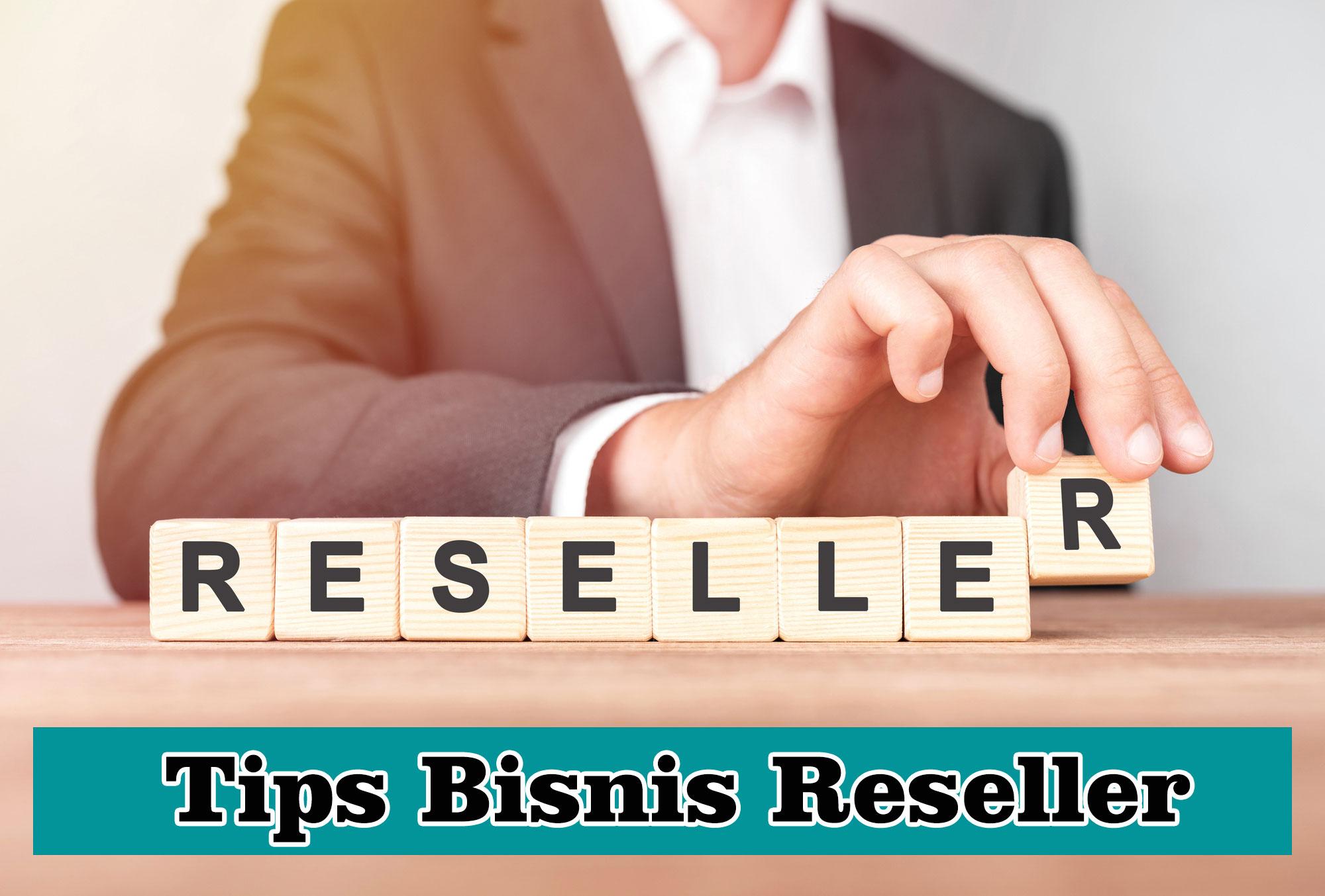 3 Langkah Tips Sukses Bisnis Reseller