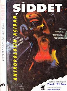 David Riches - Antropolojik Açıdan Şiddet