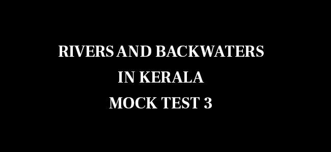 Rivers in Kerala MCQ 3