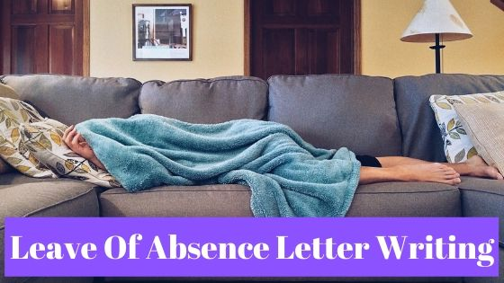 Leave of Absence Letter Writing