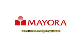 Lowongan Kerja PT Mayora Indah Tbk Area Cianjur Terbaru